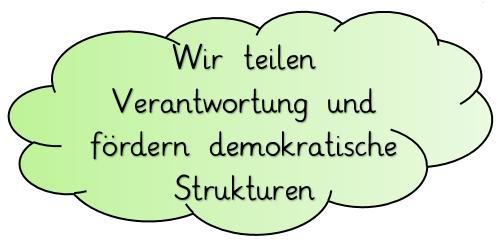 Wir teilen Verantwortung und fördern demokratische Strukturen
