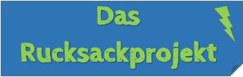 Das Rucksackprojekt